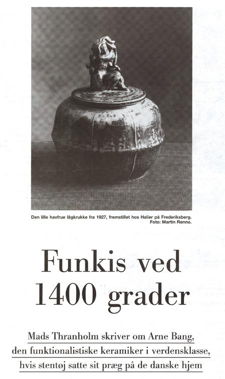 """Mads Thranholm: """"Funkis ved 1400 grader"""" Kunst & Antikviteter, 8. Sep. 1993. Klik på billedet for at se hele artiklen."""